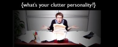 What is Your Clutter Personality Type?